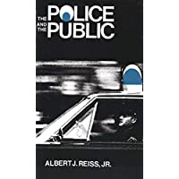 The Police and the Public (The Terry Lectures Series)