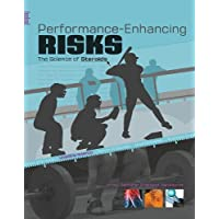 Performance-Enhancing Risks: The Science of Steroids (Headline Science)