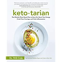 Ketotarian: The (Mostly) Plant-Based Plan to Burn Fat, Boost Your Energy, Crush Your Cravings, and Calm Inflammation: A Cookbook