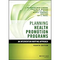 Planning Health Promotion Programs: An Intervention Mapping Approach (Jossey-Bass Public Health)
