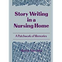Story Writing in a Nursing Home: A Patchwork of Memories