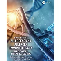Allergens and Allergen Immunotherapy: Subcutaneous, Sublingual, and Oral