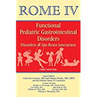 Rome IV Pediatric Functional Gastrointestinal Disorders – Disorders of Gut-Brain Interaction