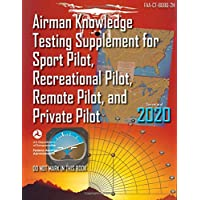 Airman Knowledge Testing Supplement for Sport Pilot, Recreational Pilot, Remote Pilot, and Private Pilot (FAA-CT-8080-2H)