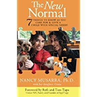 The New Normal: 7 Things to Know as You Care for & Love a Child with Special Needs