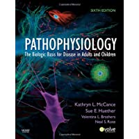 Pathophysiology: The Biologic Basis for Disease in Adults and Children