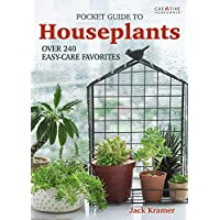 Pocket Guide to Houseplants: Over 240 Easy-Care Favorites (Creative Homeowner) Comprehensive & Complete with Over 300 Photos & Illustrations; Handy 5x7 Size to Help You Choose Plants at the Store