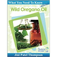 What You Need to Know About Wild Oregano Oil