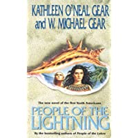 People of the Lightning: A Novel of North America's Forgotten Past