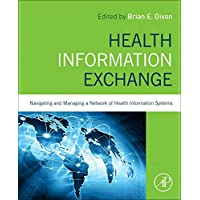 Health Information Exchange: Navigating and Managing a Network of Health Information Systems