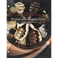 Personal and Community Health for Today's College Students