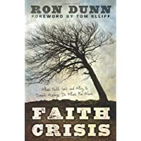 Faith Crisis: What Faith Isn't and Why It Doesn't Always Do What You Want