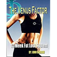 The Venus Factor 12 Week Fat Loss System + TWO DVDs