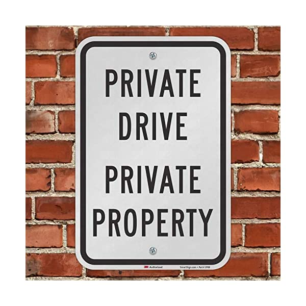 12 x 18 3M Engineer Grade Reflective Aluminum Lyle Signs K-4166-EG-12x18 Private Drive Private Property Sign By SmartSign