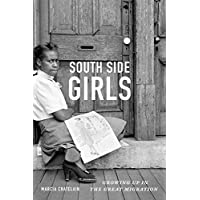 South Side Girls: Growing Up in the Great Migration