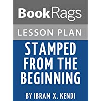 Lesson Plans: Stamped from the Beginning