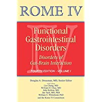Rome IV Functional Gastrointestinal Disorders: Disorders of Gut-Brain Interaction Volume 1 (Rome IV Volumes)