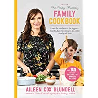 The Baby-Friendly Family Cookbook: From the smallest to the biggest – healthy, fuss-free recipes the entire family will love