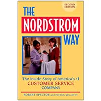 The Nordstrom Way: The Insider Story of America's #1 Customer Service Company (NORDDSTROM WAY)