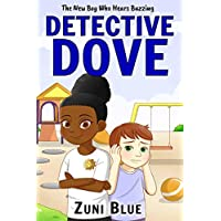 The New Boy Who Hears Buzzing: A Middle Grade Mystery (Detective Mya Dove Book 3)