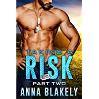 Taking a Risk, Part Two (R.I.S.C. Book 2)
