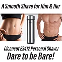 Cleancut - ES412 - Intimate and Sensitive Area Shaver - Designed for both Men and Women