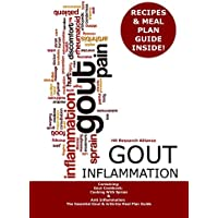 Gout Inflammation: Containing: Gout Cookbook: Cooking With Spices & Anti Inflammation: The Essential Gout & Arthritis Meal Plan Guide