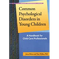 Common Psychological Disorders in Young Children: A Handbook for Child Care Professionals (Redleaf Professional Library)