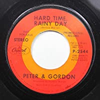 Peter & Gordon 45 RPM Hard Time, Rainy Day / I Can Remember (Not Too Long Ago)