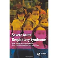 Severe Acute Respiratory Syndrome: A Clinical Guide