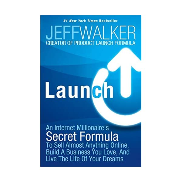 Launch: An Internet Millionaire's Secret Formula To Sell Almost Anything Online, Build A Business You Love, And Live The Life Of Your Dreams                         (Paperback)