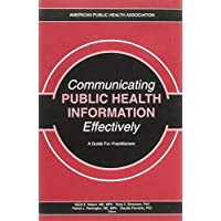 Communicating Public Health Information Effectively: A Guide for Practitioners