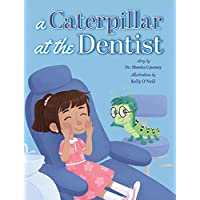 A Caterpillar at the Dentist