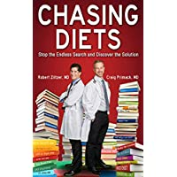 Chasing Diets: Stop the Endless Search and Discover the Solution