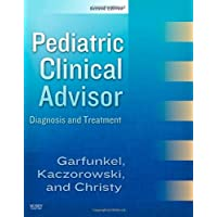 Pediatric Clinical Advisor: Instant Diagnosis and Treatment, Textbook, Website