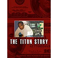The Titon Story