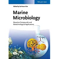 Marine Microbiology: Bioactive Compounds and Biotechnological Applications (2013-09-23)