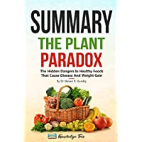 Summary: The Plant Paradox: The Hidden Dangers In