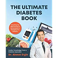 The Ultimate Diabetes Book: Diabetic Book for Newly Diagnosed & Diabetes Veterans
