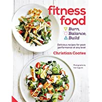 Fitness Food: Delicious recipes for peak performance at any level