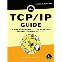The TCP/IP Guide: A Comprehensive, Illustrated Internet Protocols Reference