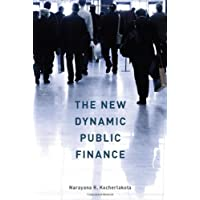 The New Dynamic Public Finance (The Toulouse Lectures in Economics)