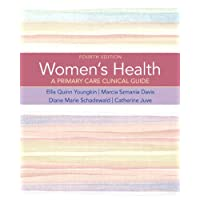Women's Health: A Primary Care Clinical Guide