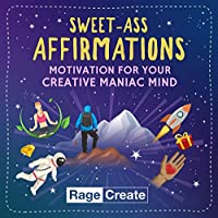 Sweet-Ass Affirmations Deck by Rage Create - 60 Hilarious, Unfiltered Motivational Affirmation Cards to Brighten Your Bad Day in 10 Seconds or Less