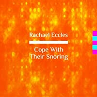 Self Hypnosis, Hypnotherapy CD, Cope with Their Snoring: Learn to Ignore Snoring and Sleep Well, Overcome Your Noise Sensitivity to the Sound of Snoring, Hypnosis CD