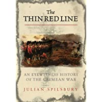 The Thin Red Line: The Eyewitness History Of The Crimean War