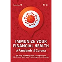 Immunize your Financial Health ----#Pandemic # Corona #: Vaccines And Antidotes From 7 Experts