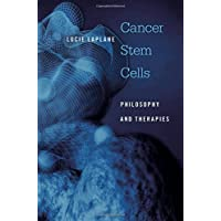 Cancer Stem Cells: Philosophy and Therapies