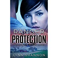 Ranger Protection (Texas Ranger Heroes Book 1)