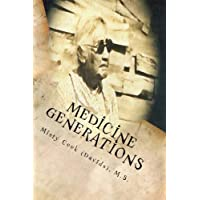 Medicine Generations: Natural Native American Medicines Traditional to the Stockbridge-Munsee Band of Mohicans Tribe